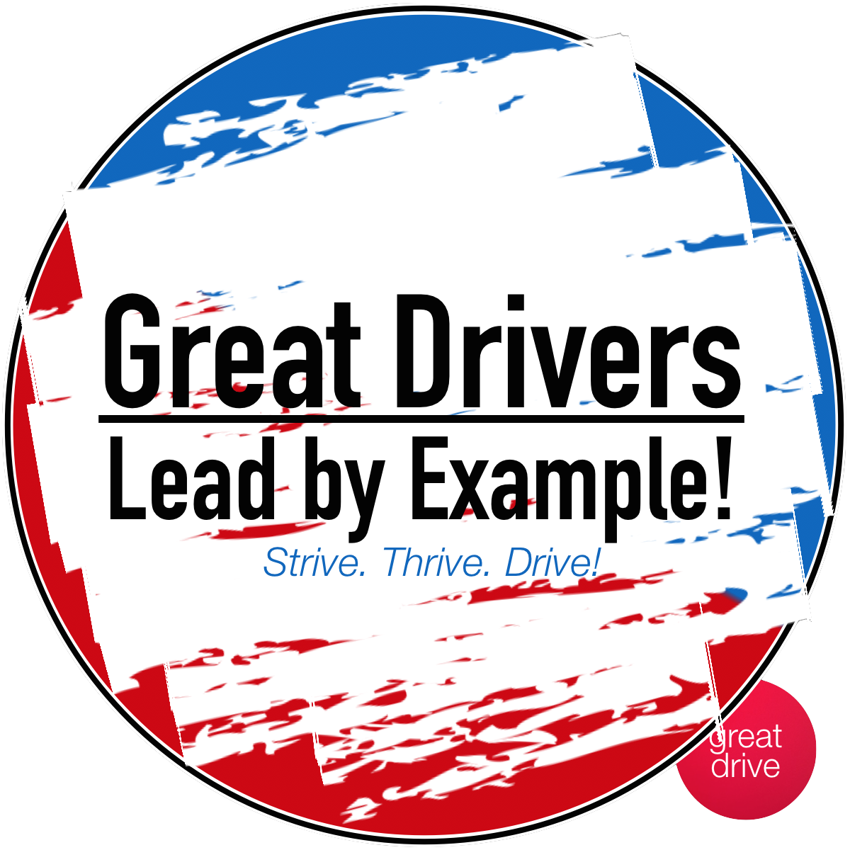 Great Drivers Lead by Example!